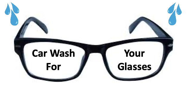 "Illustration of glasses and water that says ""Car wash for your glasses"""